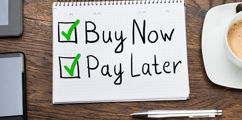 Buy Now Pay Later – Is This Service Right For You